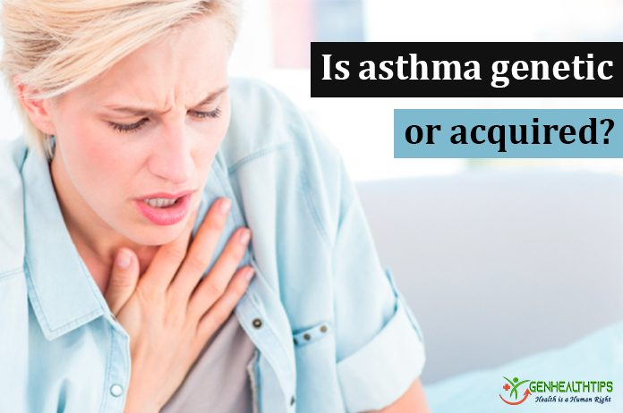 Is-asthma-genetic-or-acquired