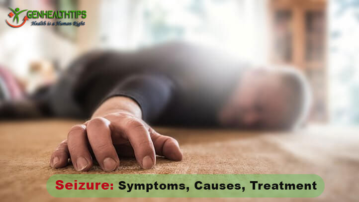 Seizure Symptoms, Seizure Causes, Seizure Treatment