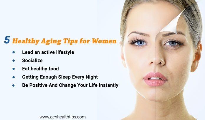 Healthy Aging Tips, health, healthy life, healthy life style tip, genhealthtips